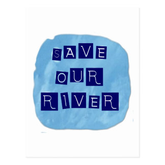 Save our River Blue text on blue background Post Card