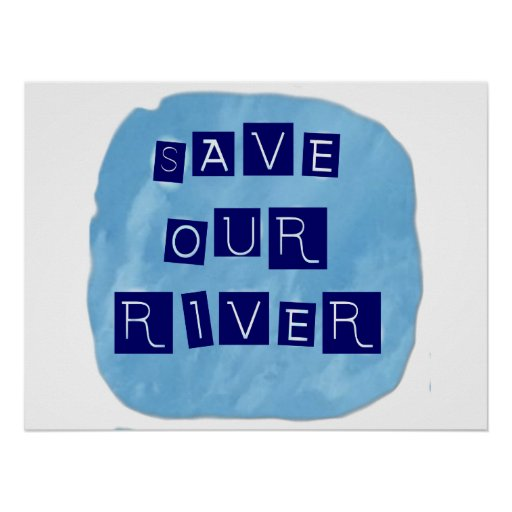 Save our River Blue text on blue background Print