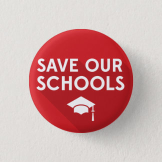 Save Our Schools Pinback Button