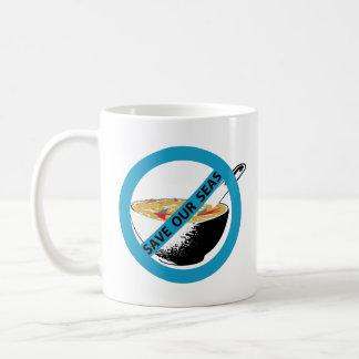 SAVE OUR SEAS ban shark fin soup Coffee Mug
