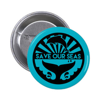 Save our Seas Button - Save the Oceans