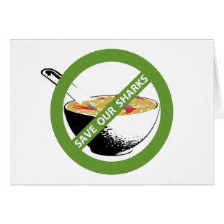 SAVE OUR SHARKS ban shark fin soup Card