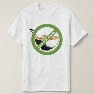 SAVE OUR SHARKS ban shark fin soup T-Shirt