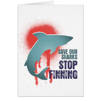 Save Our Sharks Stop Finning Card