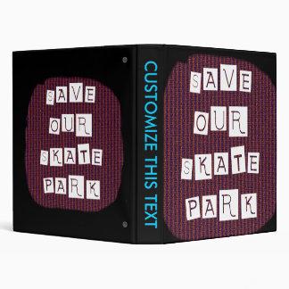 Save Our Skate Park! Text against red blue back Binder