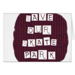 Save Our Skate Park! Text against red blue back Greeting Card