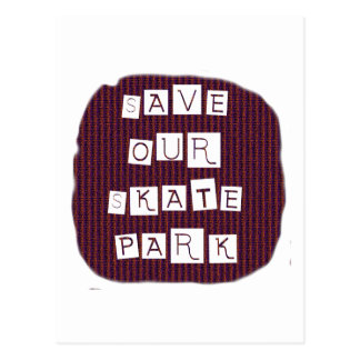 Save Our Skate Park! Text against red blue back Post Card