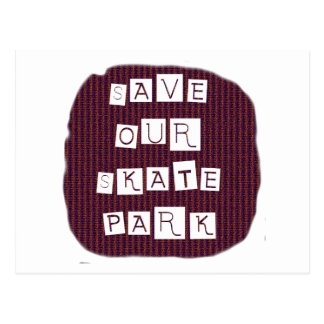 Save Our Skate Park! Text against red blue back Post Cards