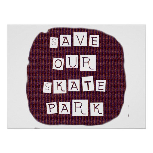 Save Our Skate Park! Text against red blue back Poster