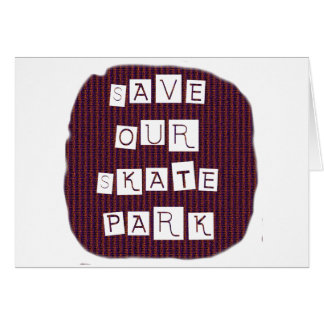 Save Our Skate Park! Text against red blue back Stationery Note Card
