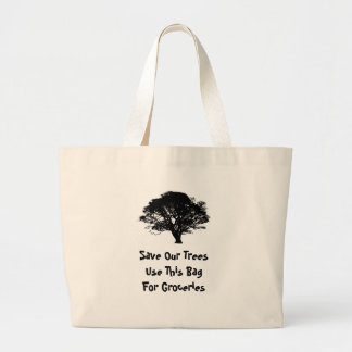 Save Our Trees Use This Bag For Groceries