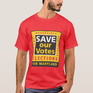 SAVE our Votes logo in MD colors T-Shirt