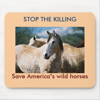 Save our wild horses mouse pad