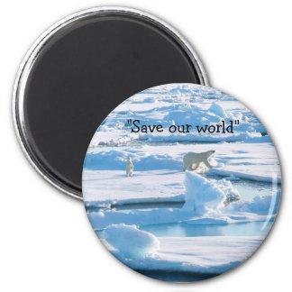 """""""Save our world"""" Polar Bear magnet"""