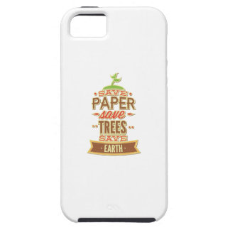 Save Paper Save Trees Save Earth iPhone SE/5/5s Case