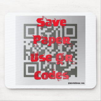 SAVE PAPER, USE QR CODES MOUSE PAD