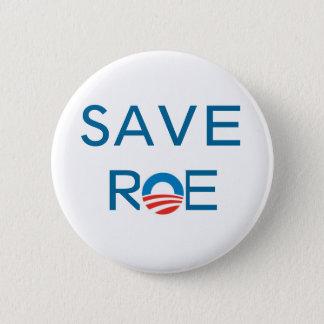 Save Roe Pinback Button