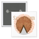 Save Room For Pie! 2 Inch Square Button