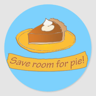 Save room for pie! classic round sticker