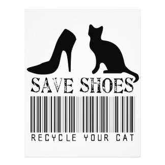 """Save Shoes Recycle Your Cat 8.5"""" X 11"""" Flyer"""