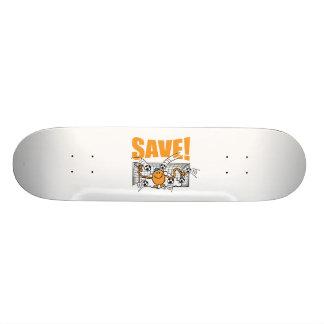 Save! Skateboard Deck