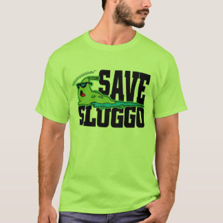 Save Sluggo-lg T-Shirt