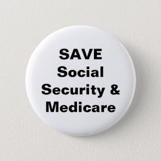 Save Social Security & Madicare Button
