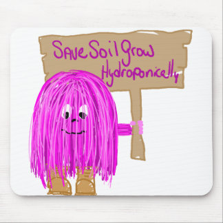Save Soil Grow Hydroponically Mouse Pad