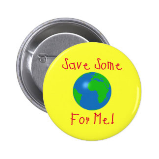 Save Some For Me Pin