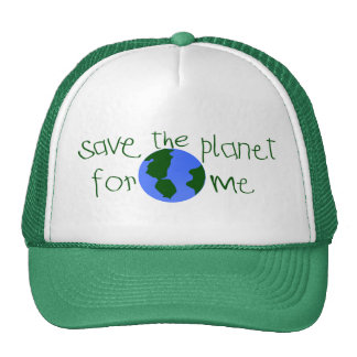 Save some Planet for me Trucker Hat
