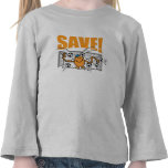 Save! T Shirt