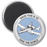 Save the A-10 Fridge Magnet