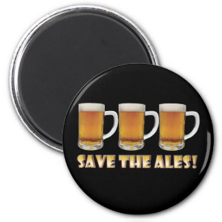 Save The Ales! 2 Inch Round Magnet
