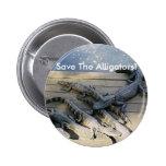 Save The Alligators! Button