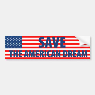 Save the American Dream Car Bumper Sticker