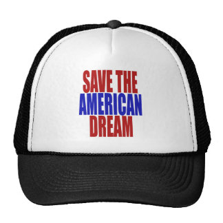 SAVE THE AMERICAN DREAM TRUCKER HAT