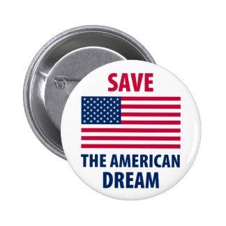 Save the American Dream Pin