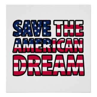 Save the American Dream Poster