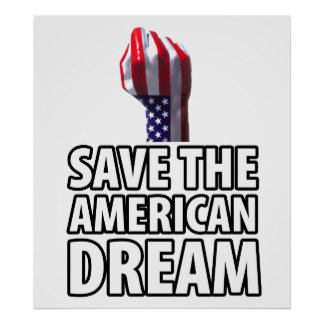 Save the American Dream Print
