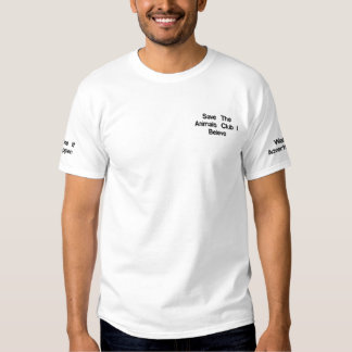 Save The Animals Club I Beleve Embroidered T-Shirt