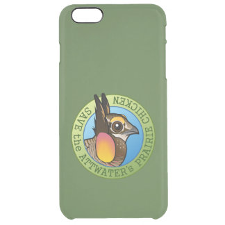 Save the Attwater's Prairie Chicken Clear iPhone 6 Plus Case