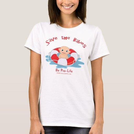 Save The Babies Pro-life Saver T-Shirt