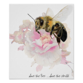 Save the Bee! Save the World! Pretty Bee Poster