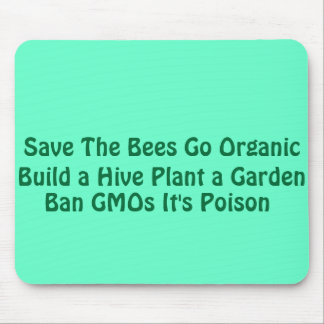 Save The Bees Go Organic Mouse Pad