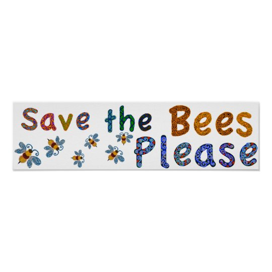 Save The Bees Please Classroom Poster Zazzle Com
