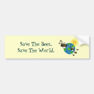 Save The Bees. Save The World. Car Bumper Sticker
