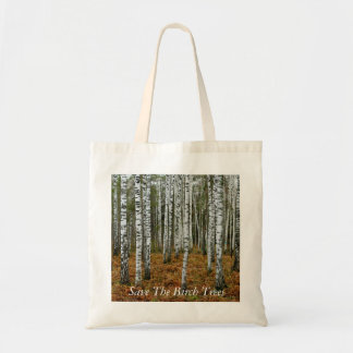 Save The Birch Trees Tote