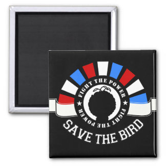 Save The Bird 2012 Election Magnet