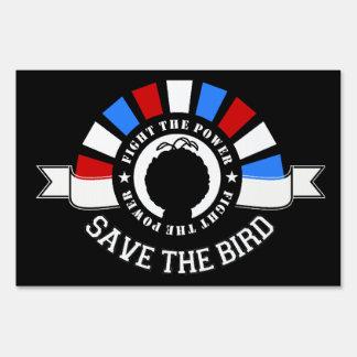 Save The Bird 2012 Election Yard Sign