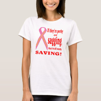 Save the breast. Breast cancer. T-Shirt